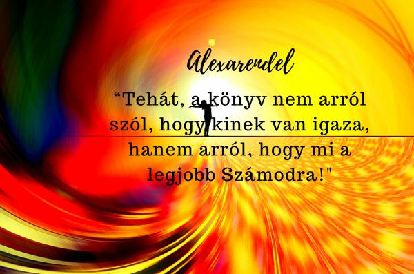 Kiről szól az életed/ alexarendel.hu