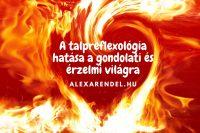 A talpreflexológia hatása a gondolati és érzelmi világra/ alexarendel.hu