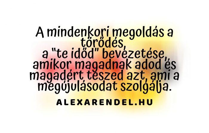 Törődj magaddal/ alexarendel.hu