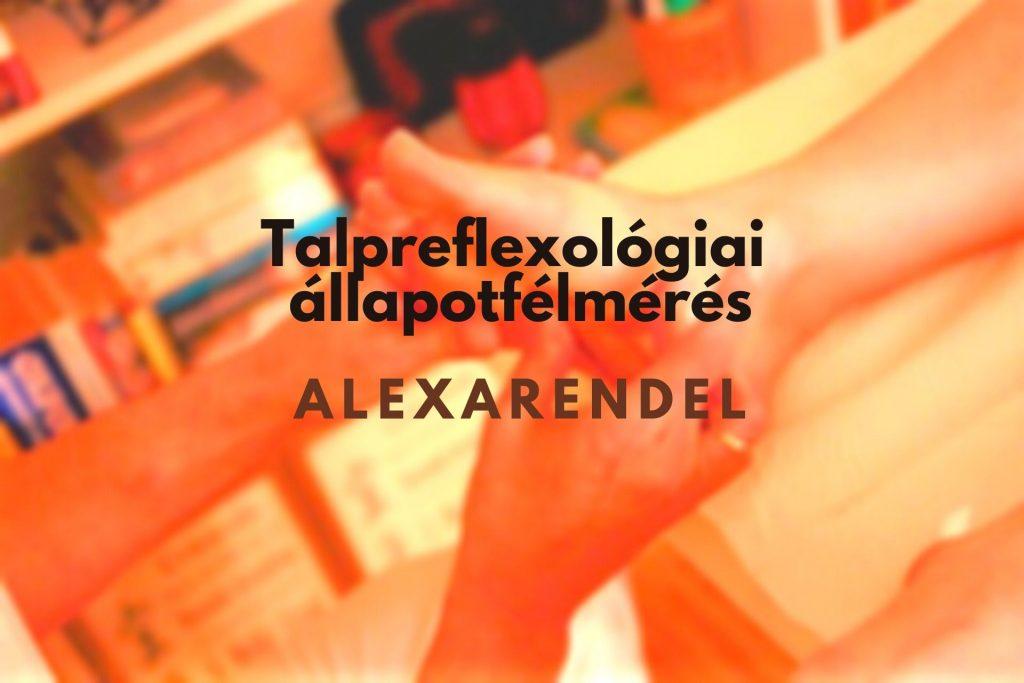 Állapotfelmérés Talpreflexológiával/ alexarendel.hu