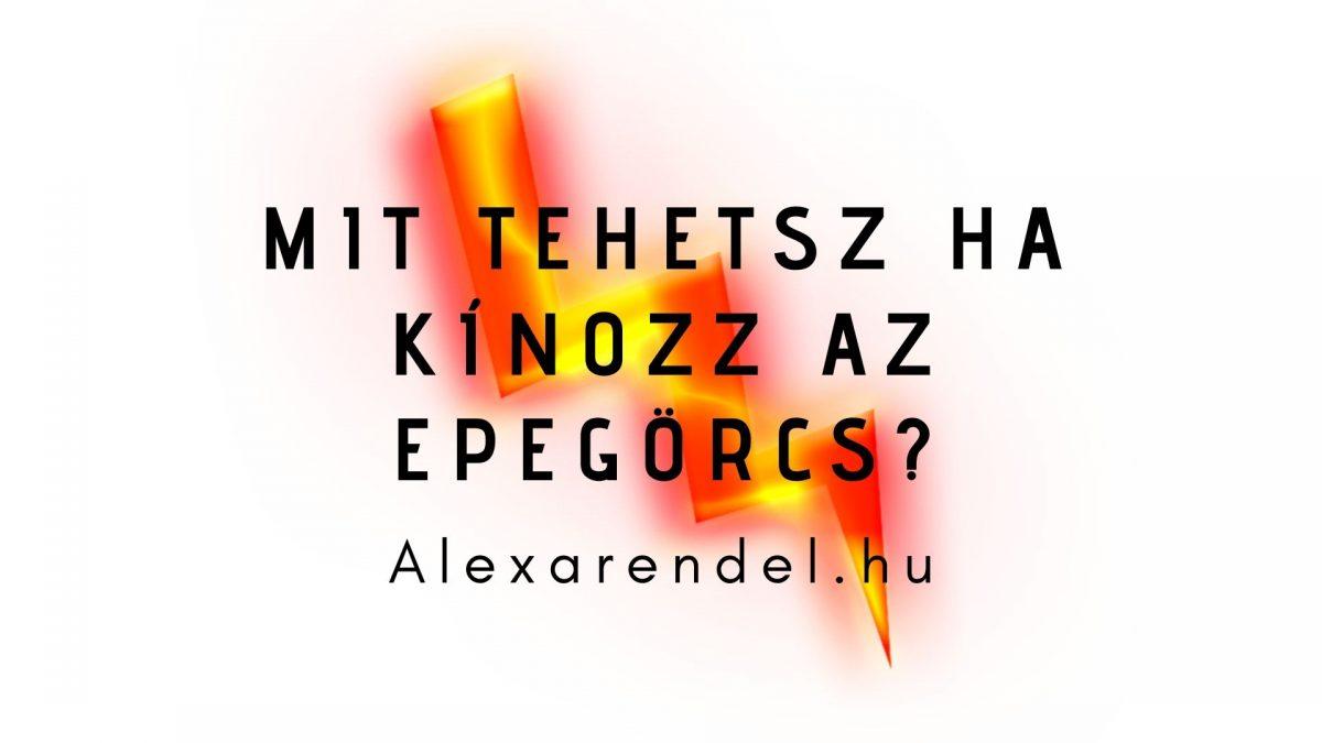 Mit tehetsz ha kínozz az epegörcs_alexarendel.hu