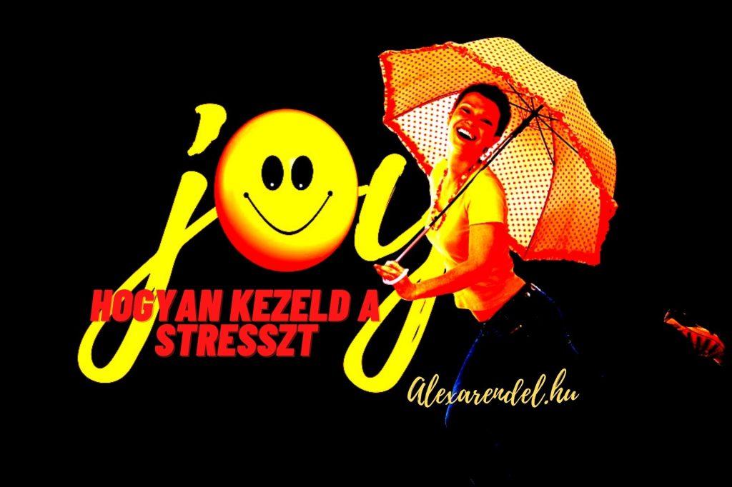 Alexarendel Hogyan kezeld a s stresszt