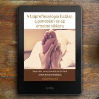A talpreflexológia hatása a gondolai és az érzelmi világra/ alexarendel