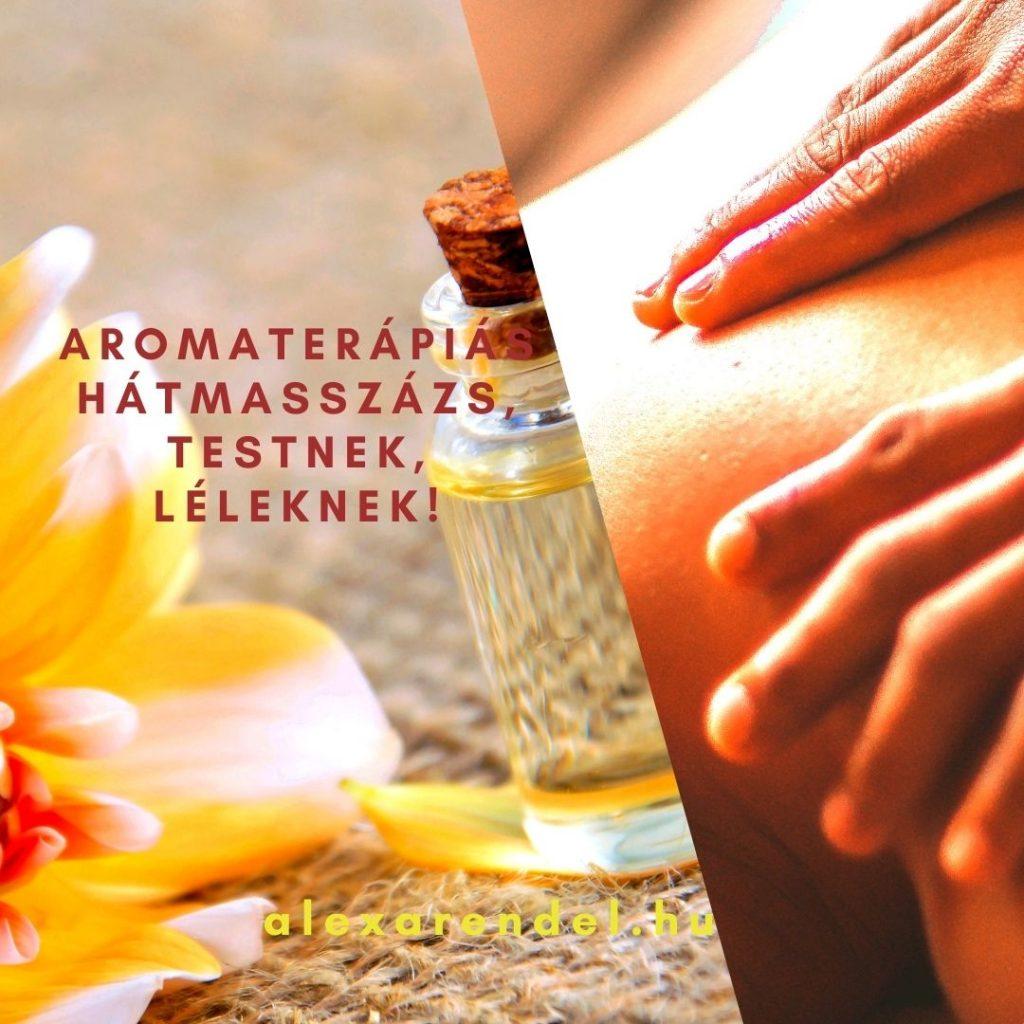 Aromaterápiás hátmasszázs, testnek, léleknek!_alexarendel.hu